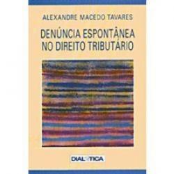 DENUNCIA ESPONTANEA NO DIREITO TRIBUTARIO