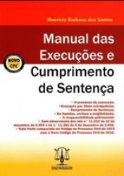 MANUAL DAS EXECUCOES E CUMPRIMENTO DE SENTENCA - 2a ED. 2016