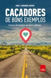 CACADORES DE BONS EXEMPLOS
