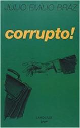CORRUPTO! - NINGUEM MERECE