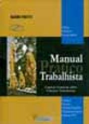 MANUAL PRATICO TRABALHISTA - COM CD ROM