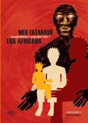 MEU TATARAVO ERA AFRICANO
