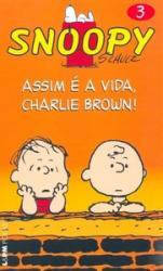 SNOOPY - 03 - ASSIM E A VIDA, CHARLIE BROWN - 618