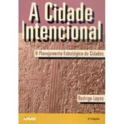 CIDADE INTENCIONAL, A