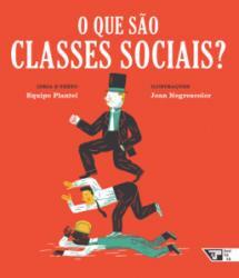 LIVROS PARA O AMANHA - O QUE SAO CLASSES SOCIAIS