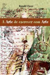 ARTE DE ESCREVER COM ARTE, A