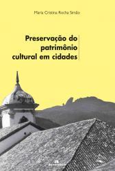 PRESERVACAO DO PATRIMONIO CULTURAL EM CIDADES