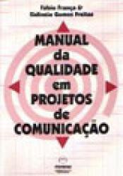 MANUAL DA QUALIDADE EM PROJETOS DE COMUNICACAO