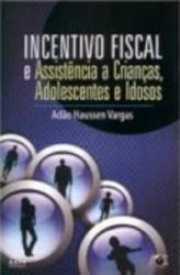 INCENTIVO FISCAL E ASSISTENCIA A CRIANCAS, ADOLESCENTES