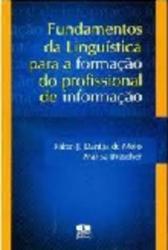 FUNDAMENTOS DA LINGUISTICA PARA A FORMACAO DO PROFISSIONAL DE INFORMACAO