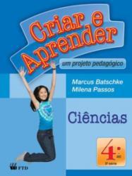 CRIAR E APRENDER CIENCIAS 4a ANO