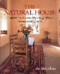 NATURAL HOUSE A COMPLETE GUIDE TO HEALTH,