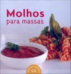 PRATICO E SABOROSO - MOLHOS PARA MASSAS