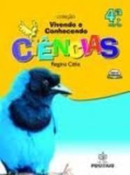 VIVENDO E CONHECENDO - CIENCIAS - 4a. SERIE