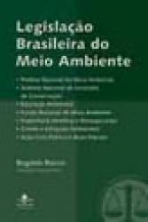 LEGISLACAO BRASILEIRA DO MEIO AMBIENTE - 2a. EDICAO