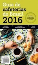 GUIA DE CAFETERIAS DO BRASIL 2016