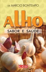 ALHO - SABOR E SAUDE