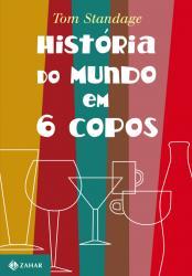 HISTORIA DO MUNDO EM 6 COPOS