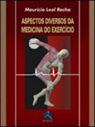 ASPECTOS DIVERSOS DA MEDICINA DO EXERCICIO.