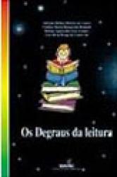 DEGRAUS DA LEITURA, OS