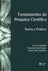 FUNDAMENTOS DA PESQUISA CIENTIFICA - TEORIA E PRATICA
