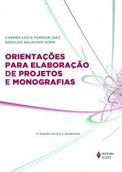 ORIENTACOES PARA A ELABORACAO DE PROJETOS DE MONOGRAFIAS