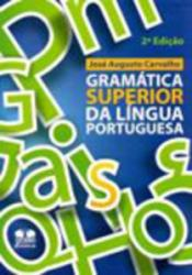 GRAMATICA SUPERIOR DA LINGUA PORTUGUESA