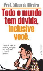 TODO O MUNDO TEM DUVIDA, INCLUSIVE VOCE - 964