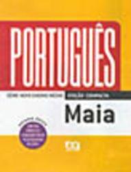 PORTUGUES MAIA - VOL. UNICO ED. COMPACTA