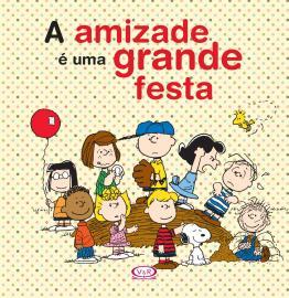 AMIZADE E UMA GRANDE FESTA, A