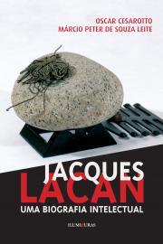 JACQUES LACAN - UMA BIOGRAFIA INTELECTUAL 2ro ED