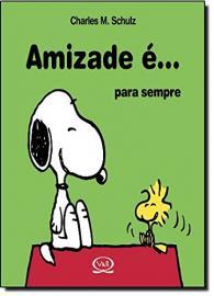 AMIZADE E... PARA SEMPRE