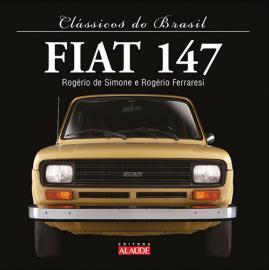 CLASSICOS DO BRASIL - FIAT 147