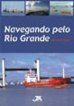 NAVEGANDO PELO RIO GRANDE