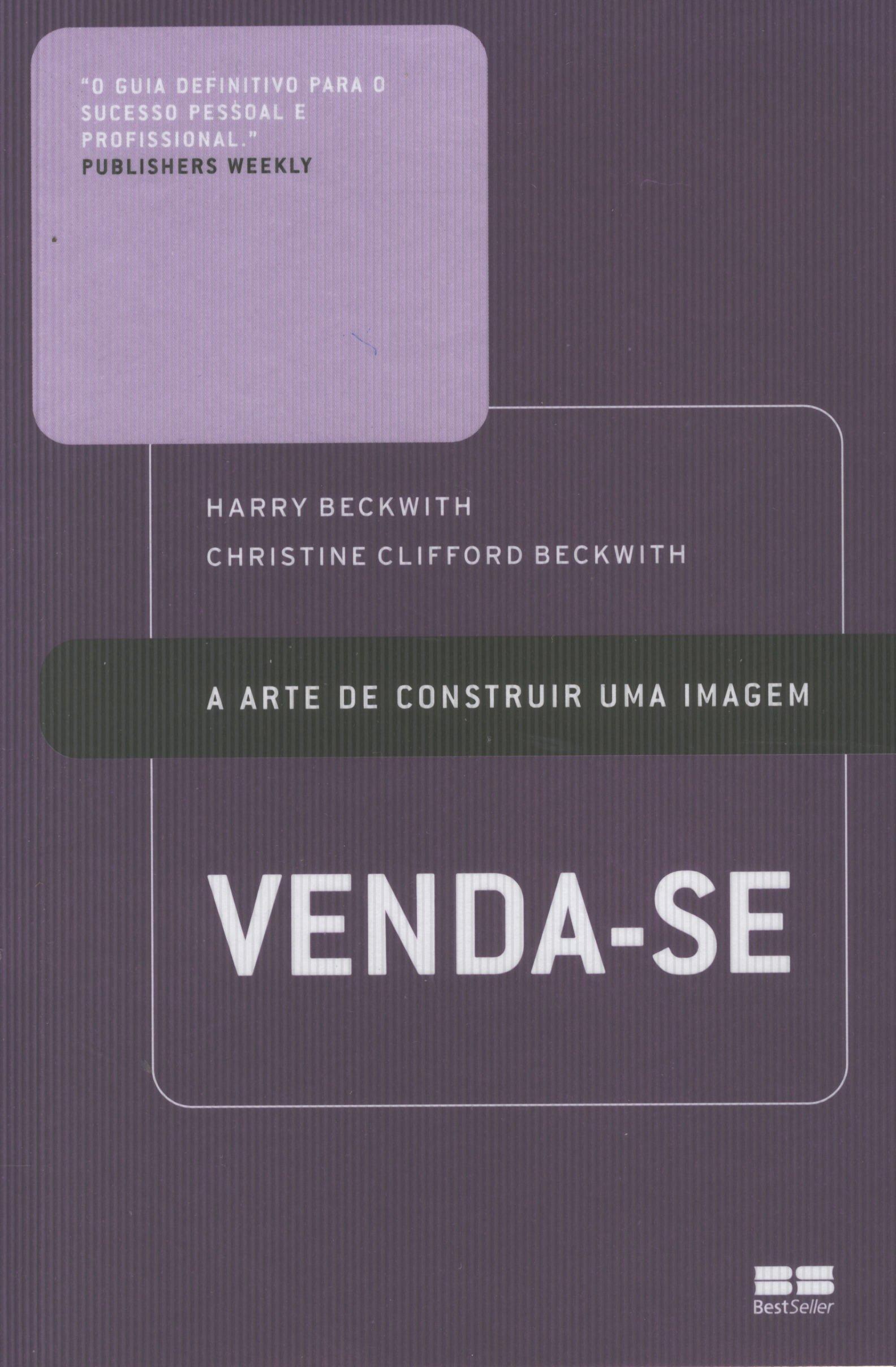 VENDA-SE - A ARTE DE CONSTRUIR UMA IMAGEM