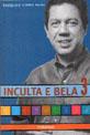 INCULTA E BELA 3