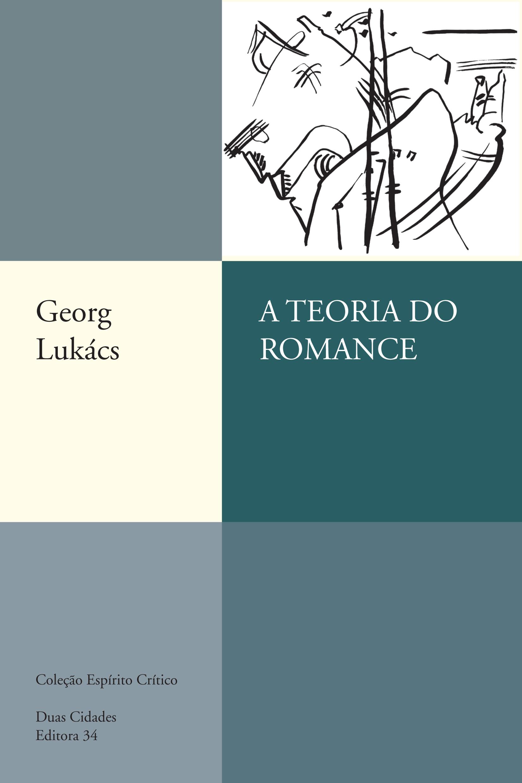 TEORIA DO ROMANCE, A