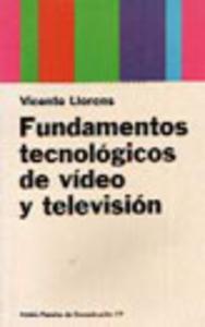 FUNDAMENTOS TECNOLOGICOS DE VIDEO Y TELEVISION