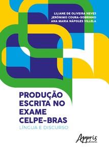 PRODUCAO ESCRITA NO EXAME CELPE-BRAS - LINGUA E DISCURSO