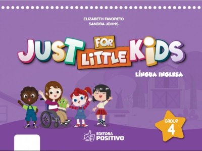 JUST FOR LITTLE KIDS - GRUPO 4 - LINGUA INGLESA