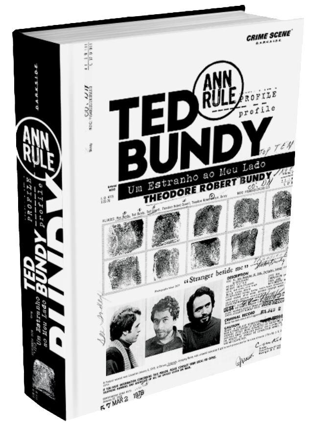 TED BUNDY - UM ESTRANHO AO MEU LADO
