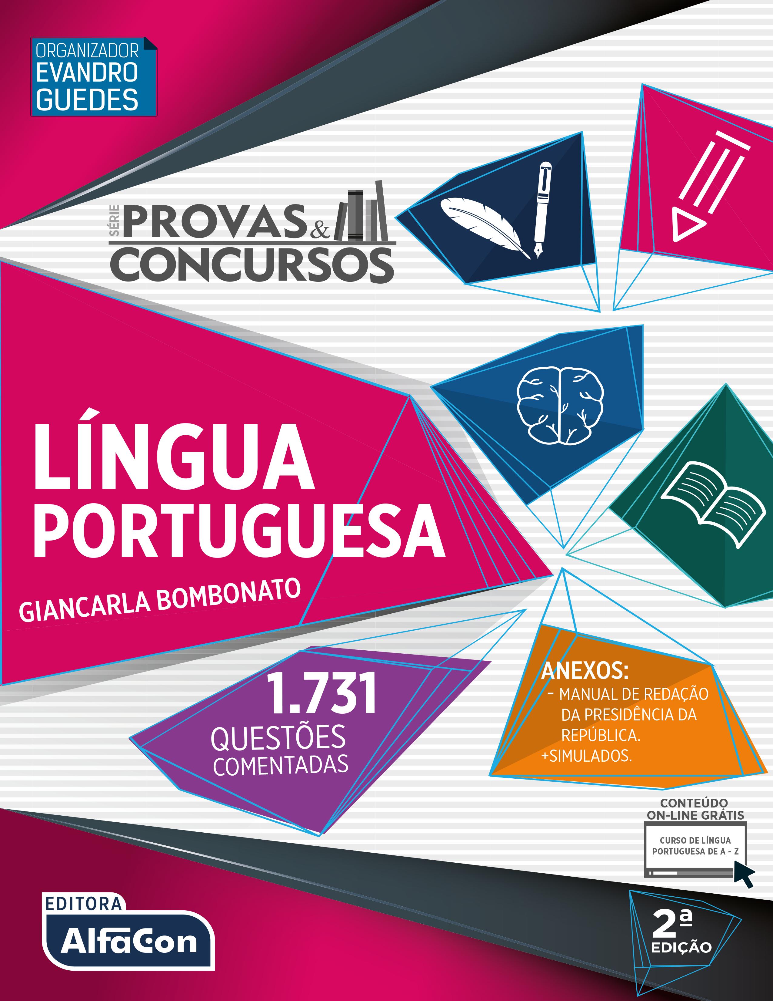 PROVAS E CONCURSOS - LINGUA PORTUGUESA - 2a ED - 2019