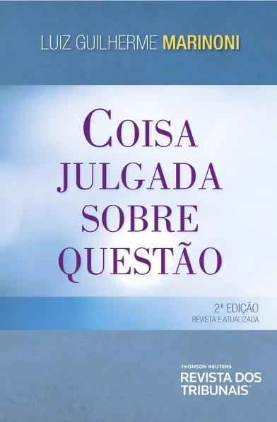 COISA JULGADA SOBRE QUESTAO - 2a ED - 2019