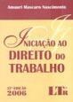 INICIACAO AO DIREITO DO TRABALHO - 32a ED - 2006