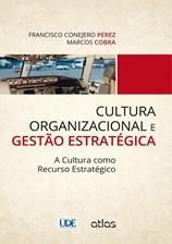 CULTURA ORGANIZACIONAL E GESTAO ESTRATEGICA