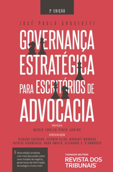 GOVERNANCA ESTRATEGICA PARA ESCRITORIOS DE ADVOCACIA - 2a ED - 2019