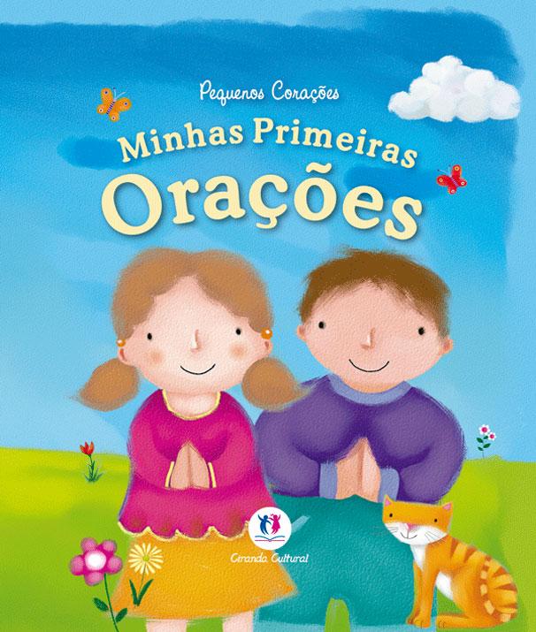 PEQUENOS CORACOES - MINHAS PRIMEIRAS ORACOES