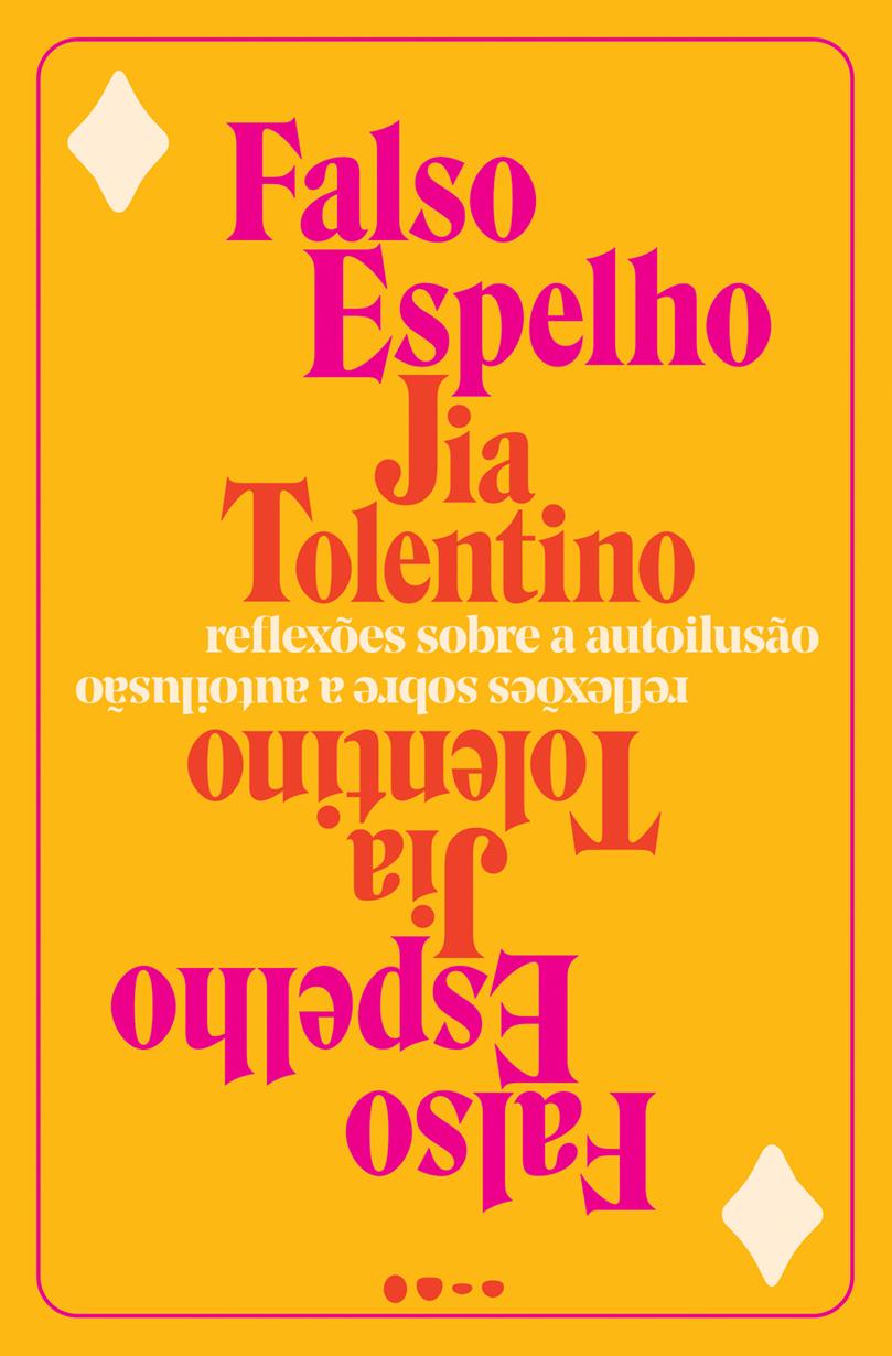 FALSO ESPELHO - REFLEXOES SOBRE A AUTOILUSAO