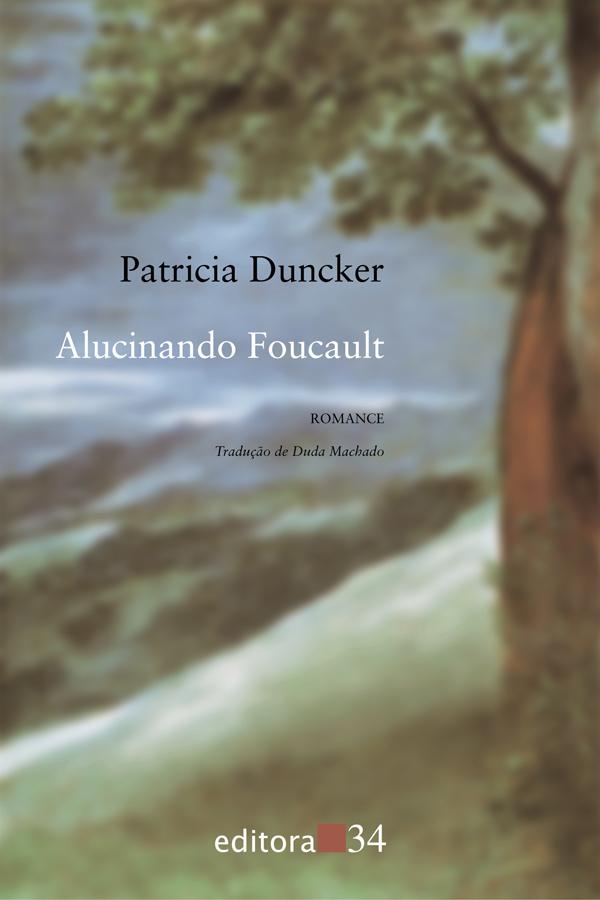 ALUCINANDO FOUCAULT