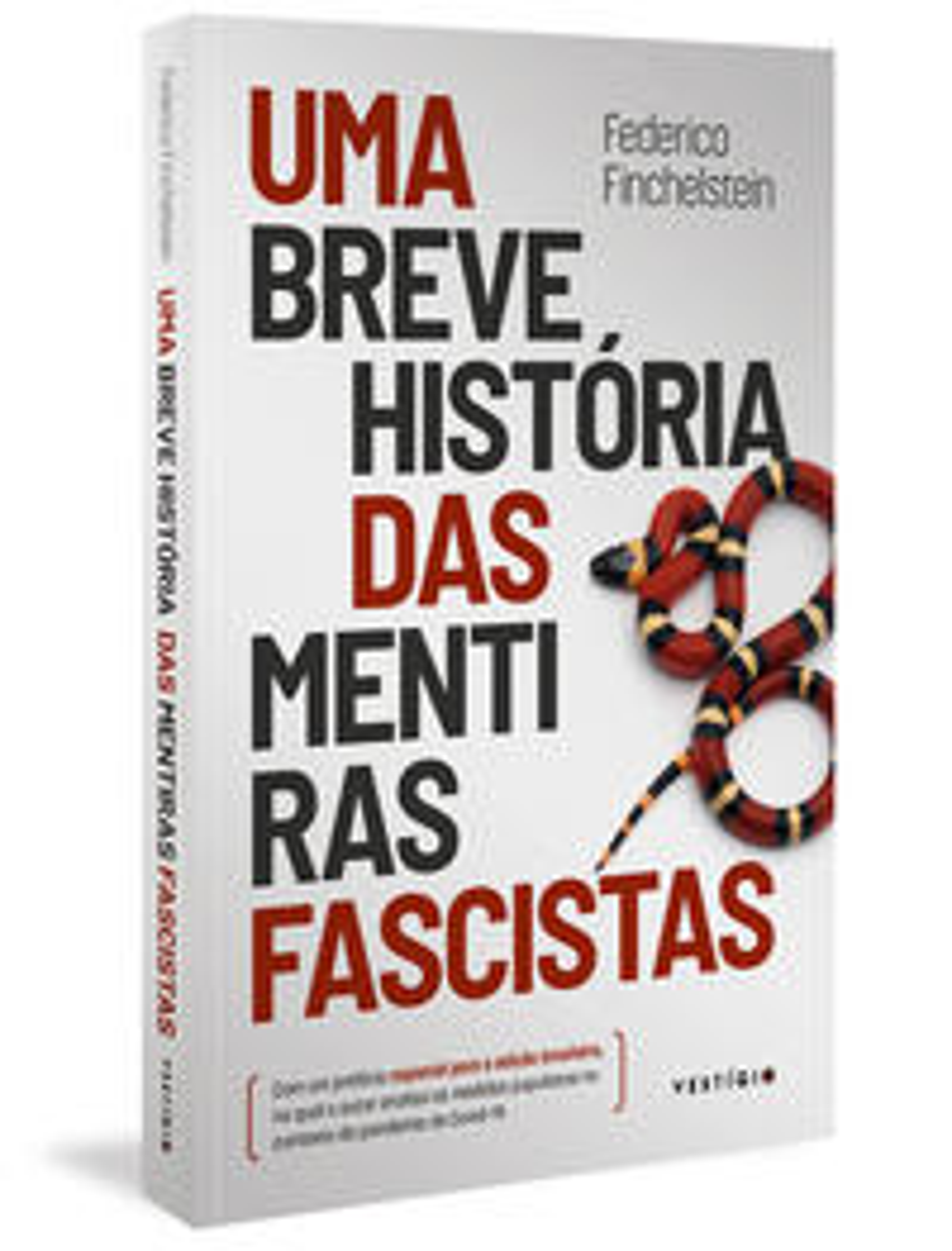 BREVE HISTORIA DAS MENTIRAS FASCISTAS, UMA